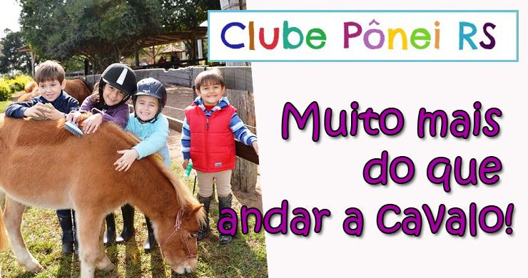 Clube Pônei - Muito Mais que Andar a Cavalo